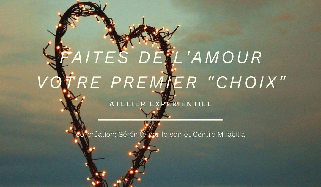 Faites de l'Amour votre premier «choix»
