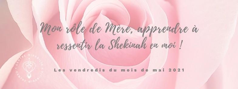 Mon rôle de mère, apprendre à ressentir la Shekinah en moi !
